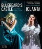 Iolanta / Bluebeard's Castle 2015, NY HD (Blu-ray)