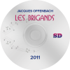 Les Brigands 2011, Paris SD (DVD)